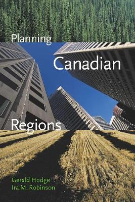 Planning Canadian Regions - Gerald Hodge