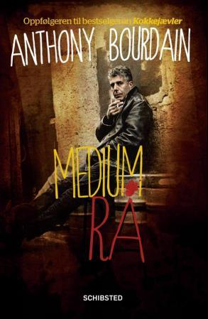 Medium rå - Anthony Bourdain