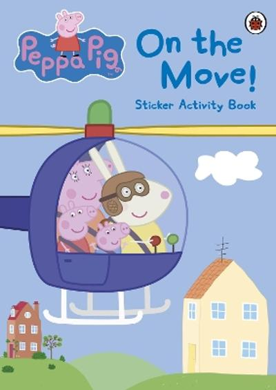 Peppa Pig: On the Move! Sticker Activity Book - Peppa Pig