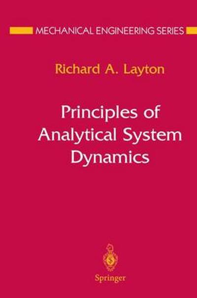 Principles of Analytical System Dynamics - Richard A. Layton