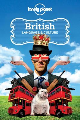 British Language & Culture - Lonely Planet