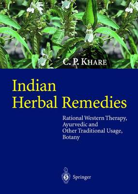 Indian Herbal Remedies - C.P. Khare
