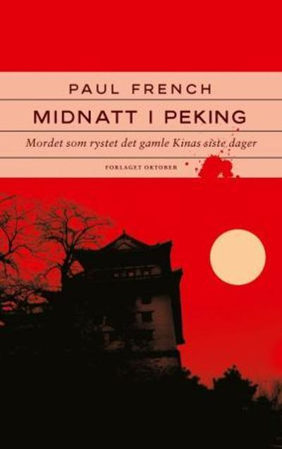 Midnatt i Peking - Paul French