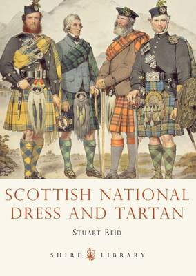 Scottish National Dress and Tartan - Stuart Reid
