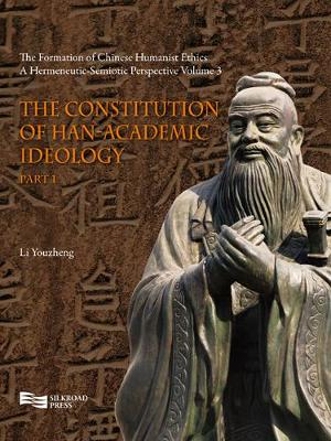 The Formation of Chinese Humanist Ethics - Youzheng Li