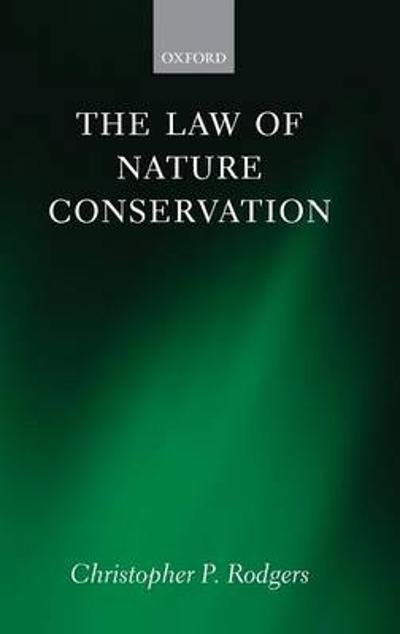 The Law of Nature Conservation - Christopher Rodgers