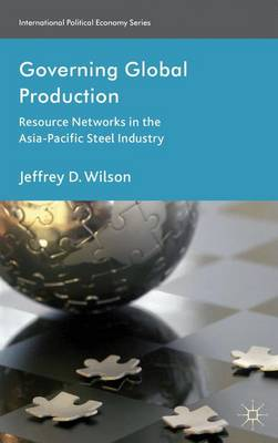 Governing Global Production - Jeffrey D. Wilson