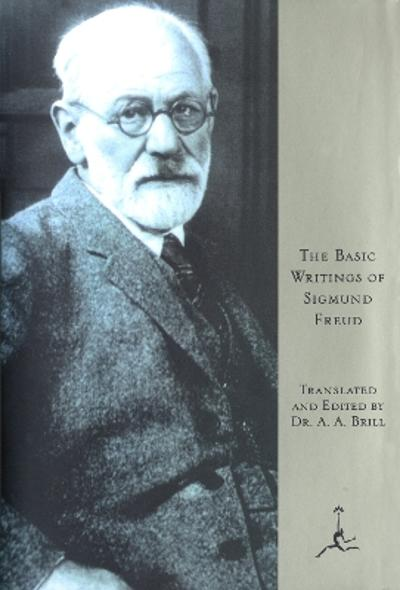 Basic Writings of Sigmund Freud - Sigmund Freud