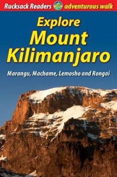 Explore Mount Kilimanjaro (4th ed) - Jacquetta Megarry