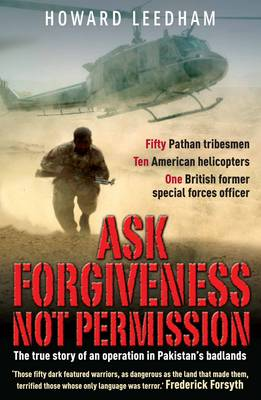 Ask Forgivenss Not Permission - Howard Leedham