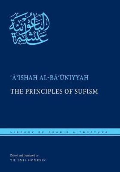 The Principles of Sufism - 'A'ishah al-Ba'uniyyah
