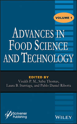 Advances in Food Science and Technology - P. M., Visakh