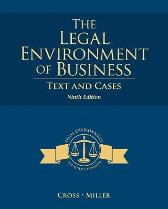The Legal Environment of Business - Roger LeRoy Miller Frank L. Cross, Jr.