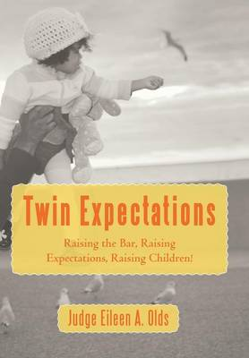 Twin Expectations - Olds, Judge Eileen A.