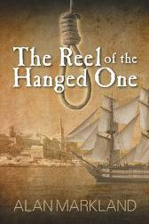 The Reel of the Hanged One - Alan Markland