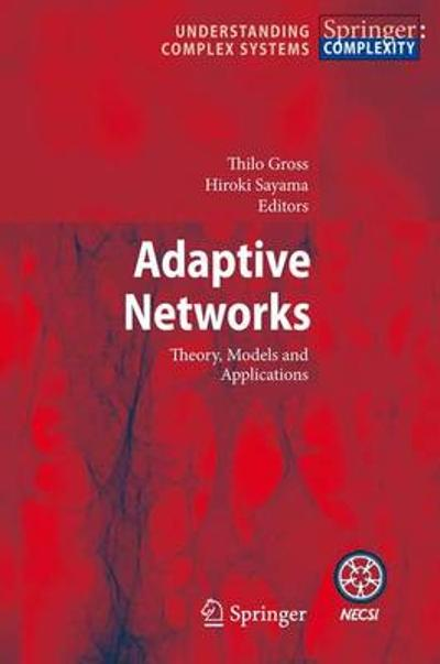 Adaptive Networks - Thilo Gross