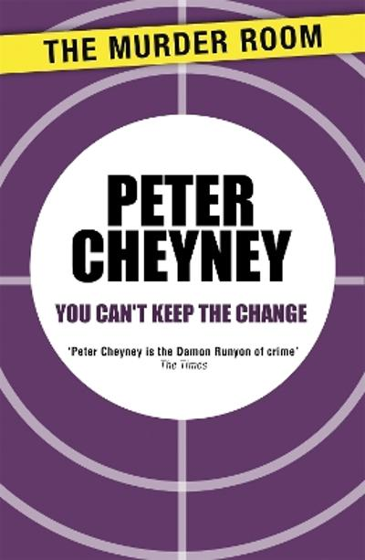 You Can't Keep the Change - Peter Cheyney