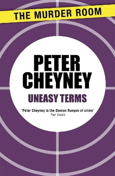 Uneasy Terms - Peter Cheyney