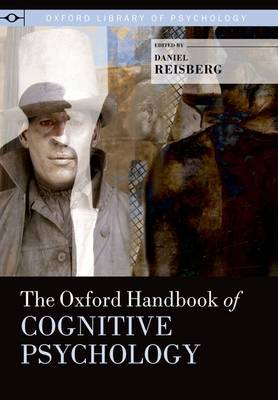 The Oxford Handbook of Cognitive Psychology - Daniel Reisberg