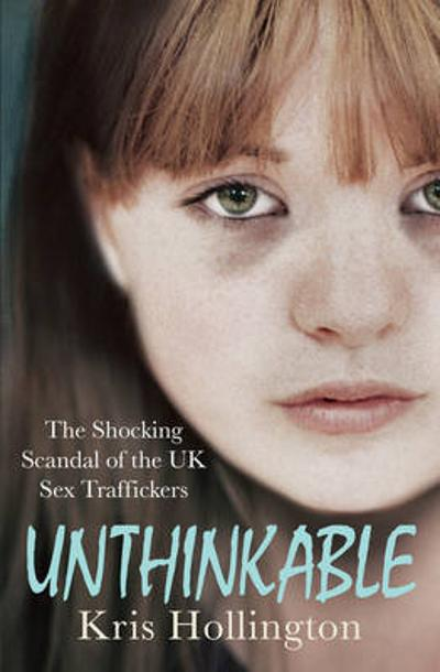 Unthinkable - Kris Hollington