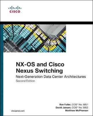 NX-OS and Cisco Nexus Switching - Kevin Corbin