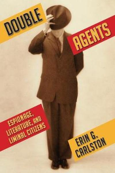 Double Agents - Erin G Carlston