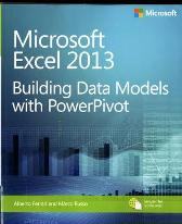 Microsoft Excel 2013 Building Data Models with PowerPivot - Alberto Ferrari Marco Russo