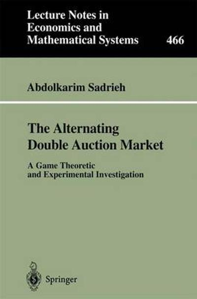 The Alternating Double Auction Market - Abdolkarim Sadrieh