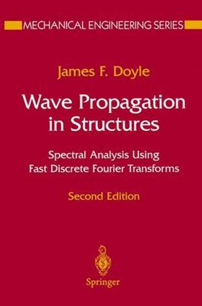 Wave Propagation in Structures - James F. Doyle