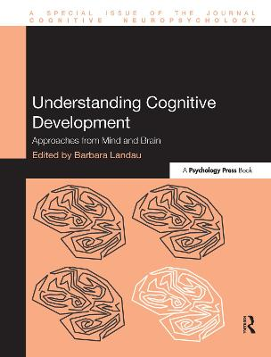 Understanding Cognitive Development - Barbara Landau