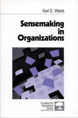 Sensemaking in Organizations - Karl E. Weick