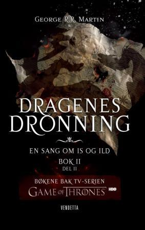 Dragenes dronning - George R.R. Martin
