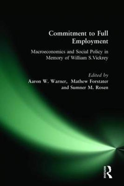 Commitment to Full Employment - Aaron W. Warner