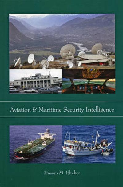 Aviation & Maritime Security Intelligence - Hassan M. Eltaher