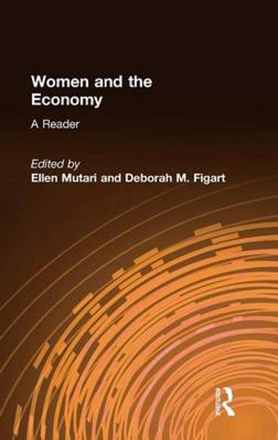 Women and the Economy: A Reader - Ellen Mutari
