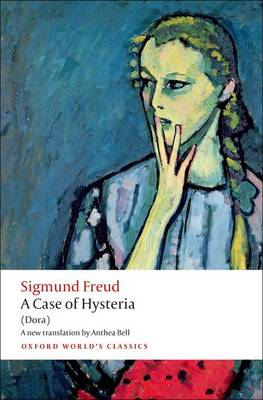 A Case of Hysteria - Sigmund Freud