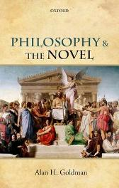 Philosophy and the Novel - Alan H. Goldman