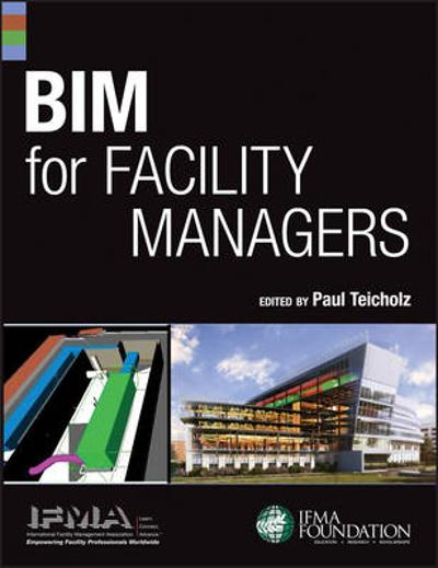 BIM for Facility Managers - IFMA