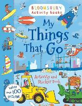 My Things That Go Activity and Sticker Book - Bloomsbury