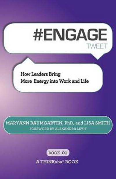 # ENGAGE tweet Book01 - Maryann Baumgarten