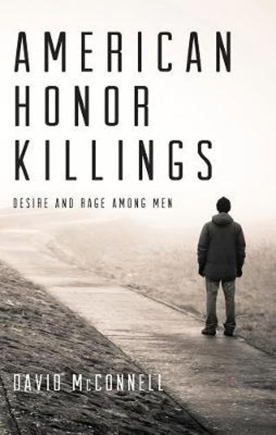 American Honor Killings - David McConnell