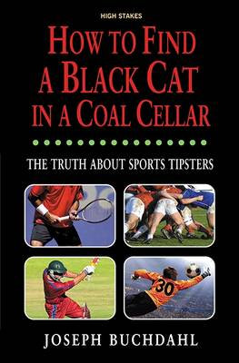 How to Find a Black Cat in a Coal Cellar - Joseph Buchdahl
