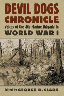 Devil Dogs Chronicle - George B. Clark