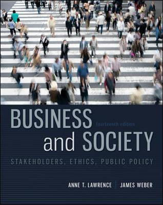 Business and Society: Stakeholders, Ethics, Public Policy - Anne T. Lawrence