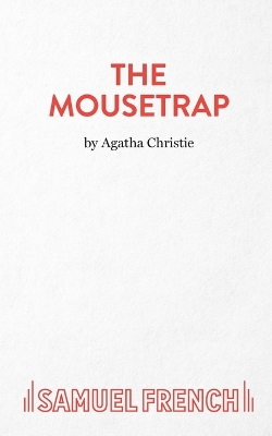 The Mousetrap - Agatha Christie