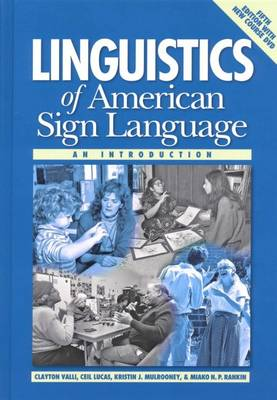Linguistics of American Sign Language - an Introduction -