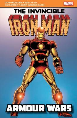 Iron Man: Armour Wars - David Michelinie