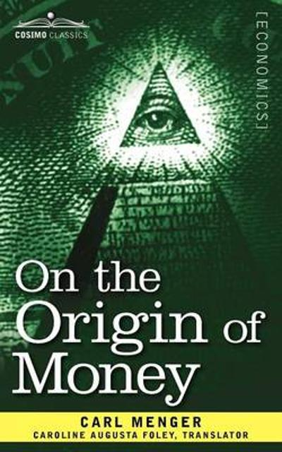 On the Origin of Money - Carl Menger