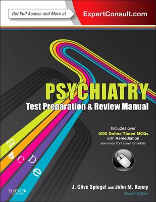 Psychiatry Test Preparation and Review Manual - Spiegel, J. Clive