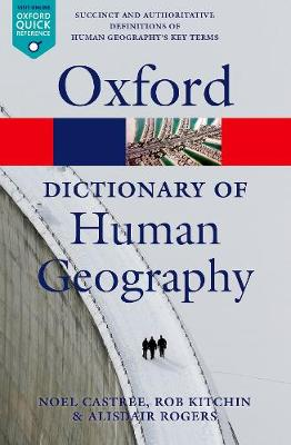 A Dictionary of Human Geography - Alisdair Rogers